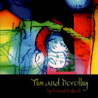 Tim and Dorothy